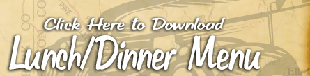 click here to download lunch dinner menu